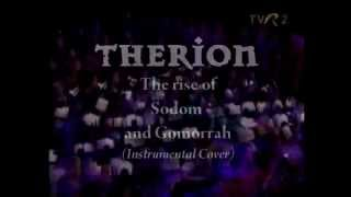 ►Therion - The rise of Sodom and Gomorrah (Instrumental Cover)
