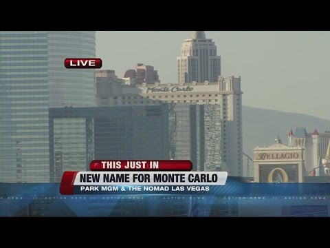 Monte Carlo In Las Vegas Is Getting A New Name