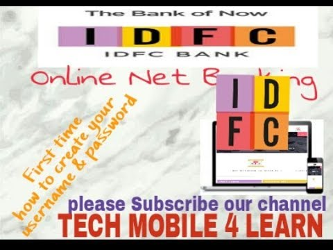 How to create your username and password for IDFC Bank Online Banking