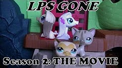 LPS Gone Season 2 THE MOVIE