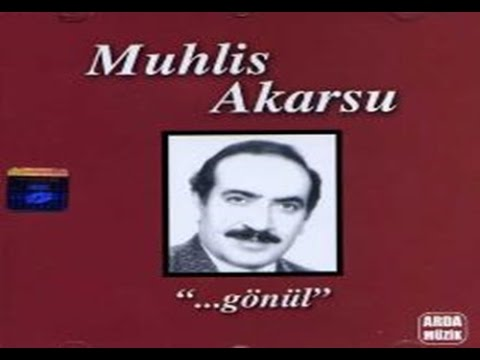 Muhlis Akarsu - Aşkın Divanesi
