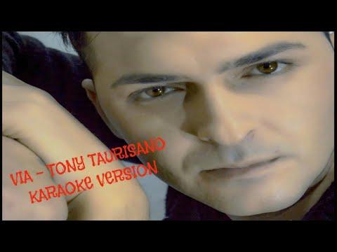Tony Taurisano - VIA BASE KARAOKE