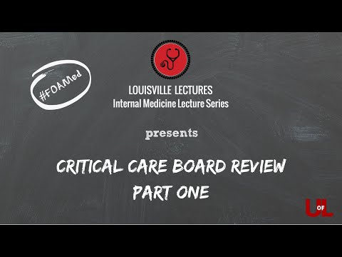 Critical Care Medicine Board Review (Part One) With Dr. Rodrigo Cavallazzi