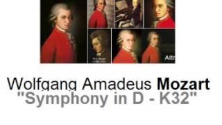 Mozart - Symphony in D  [K32]