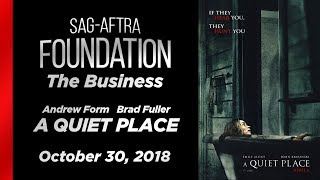 The Business: Q&A with Brad Fuller and Andrew Form of A QUIET PLACE