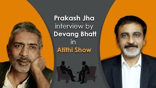 Prakash Jha | Bollywood Movie Director & Producer  | Jai Gangaajal Fame | Interview by Devang Bhatt