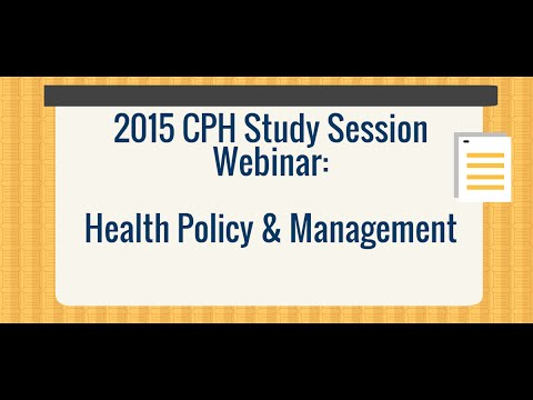 2015 CPH Review Session - Health Policy & Management
