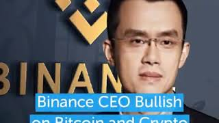 Binance CEO Bullish on Bitcoin and Crypto Markets – Here's Why