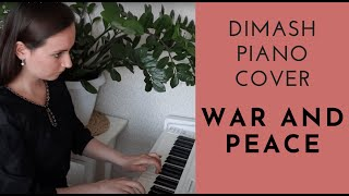 Dimash | War and Peace | Piano cover 2019 | Димаш Война и мир