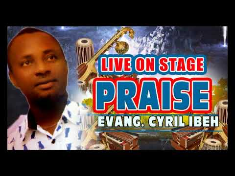Download Evang. Cyril Ibeh - Live On Stage - 2018 Christian Music | Nigerian Gospel Songs😍