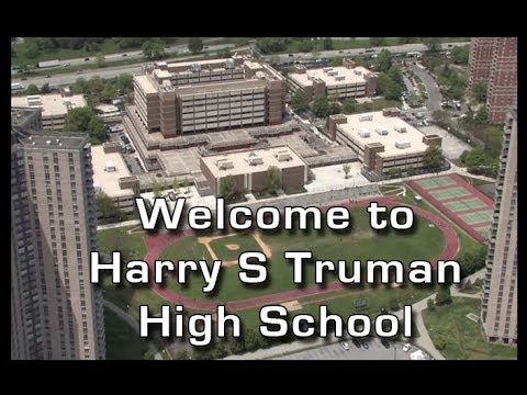 Welcome to Harry S Truman High School, Bronx, NY