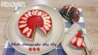 #30 CÁCH LÀM BÁNH PHOMAI DÂU TÂY KHÔNG LÒ NƯỚNG - Strawberry Cheesecake No Oven [ Góc Bánh Trái ]