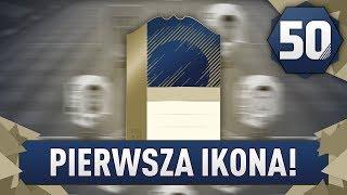 PIERWSZA IKONA! - FIFA 18 Ultimate Team [#50]