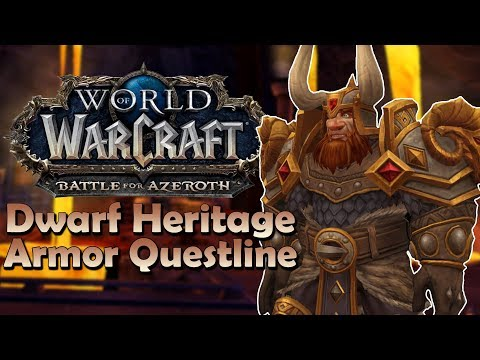 Dwarf Heritage Armor Questline [Early Preview] | Battle for Azeroth