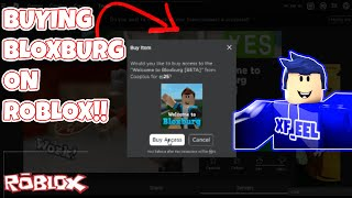 Buying BloxBurg -ROBLOX (MY FIRST VIDEO)