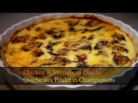 chicken-&-muchroom-quiche-recipe/-recette-quiche-aux-poulet-et-champignons-/-how-to-make-a-quiche?🥧🥧
