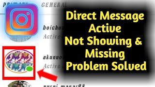 Fix Instagram Direct Message Active Not Showing & Missing Problem Solved