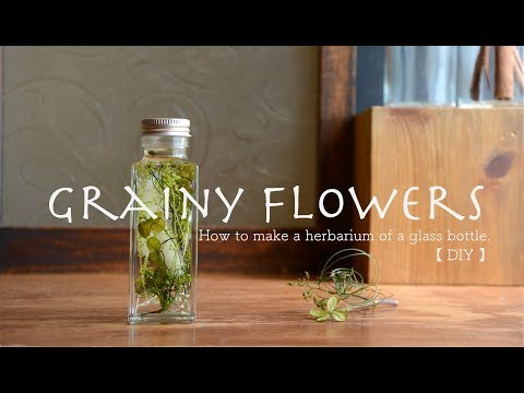 How to make a herbarium of a glass bottle.【DIY】