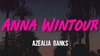 Azealia Banks - Anna Wintour (Lyrics, Video)