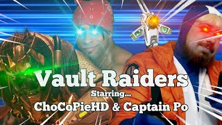 Vault Raiders (feat. Captain Po & ChoCoPieHD) | If I Can