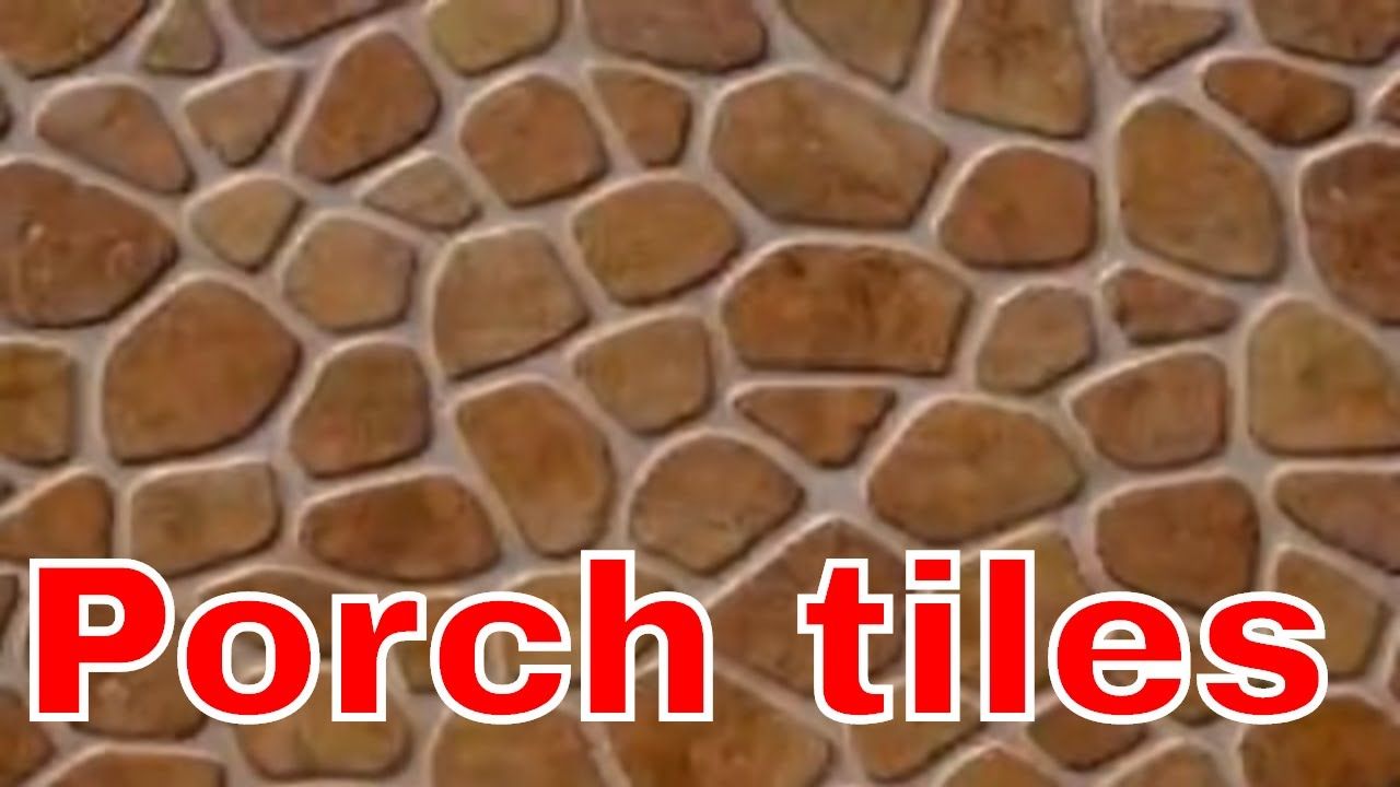 Porch tiles youtube dailygadgetfo Images