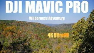 DJI Mavic Pro Wilderness Adventure