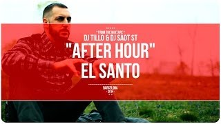 "DJ Tillo & DJ SaoT ST ""After Hour"" #090 El Santo"