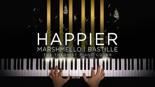 Marshmello ft. Bastille - Happier | The Theorist Piano Cover