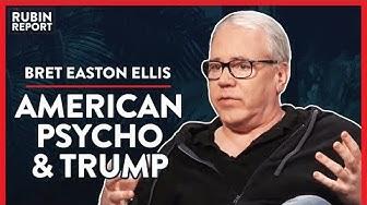 The Moment I Realized Media Were Wrong On Trump (Pt. 1)  Bret Easton Ellis   POLITICS   Rubin Report