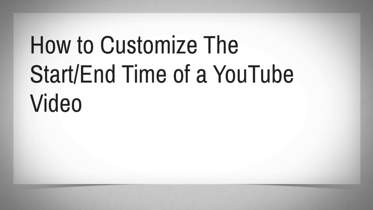 Download Customize Start  End Time of a YouTube Video