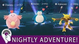 Pokémon GO Nightly Adventure! 2 Wild Snorlax! Wild Alakazam! Wild Chansey!
