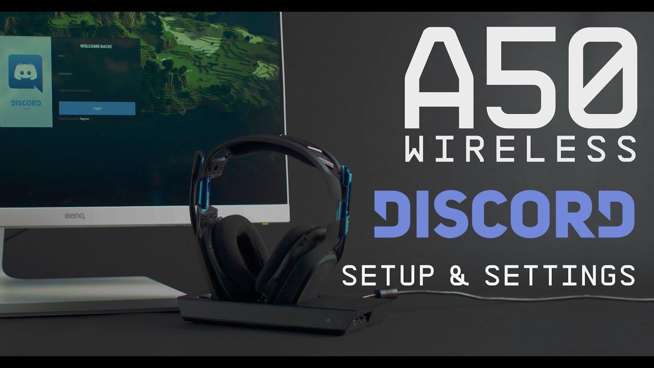ASTRO Gaming A50 + Discord Setup Guide