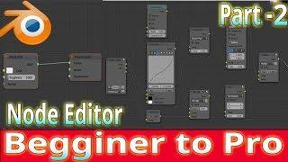 Blender tutorial  node editor tutorial beginner to pro part -2