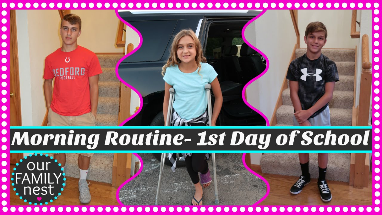 Morning Routine First Day Of School