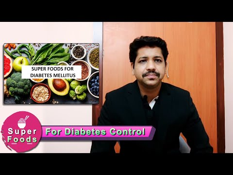 Superfoods For Diabetes Control | Best Foods and Fruits for Diabetes patients: Dr.Magesh.T