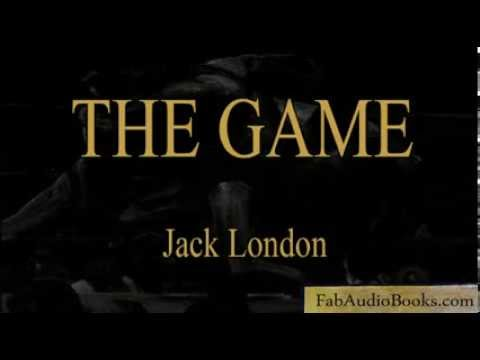 THE GAME - The Game by Jack London - Full Unabridged Audiobook - Fab Audio Books