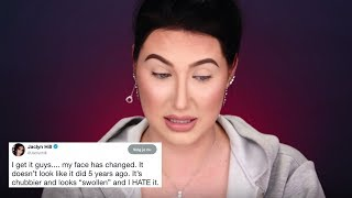 jaclyn hill hates her own face