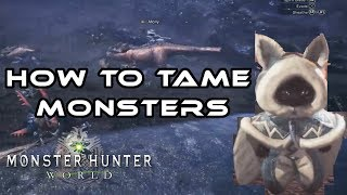 Monster Hunter World I How To Tame Monsters I PS4 Pro