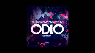 DK Ft TYS, Cromo X   Odio (RnB Version) Prod Jeff Mkeyz