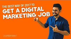 How to Get a Digital Marketing Job | Straight Honest Talk, Real Facts & What Works