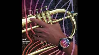 Why Wait? - Neal Anderson Quintet