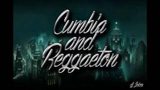 CUMBIA And REGGETON 2017