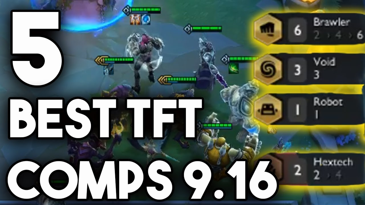 5 Best TFT Comps Patch 9.16 | Strong Teamfight Tactics Comps To Win Ranked  9.16 - YouTube