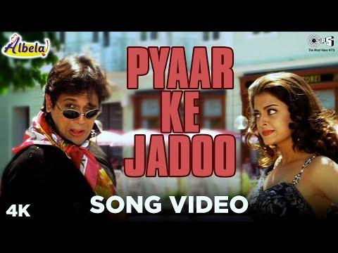 Pyaar Ke Jadoo Song Video - Albela | Govinda & Aishwariya Rai | Alka Yagnik & Udit Narayan