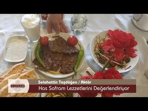 http://www.hassofram.com.tr/video/unlu-aktor-selahattin-tasdogen-has-sofram-lezzetlerini-bayildi/