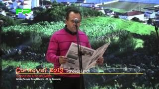 Carnaval 2013 - Comédia - Francisco Lima - Coisas do Arco da Velha