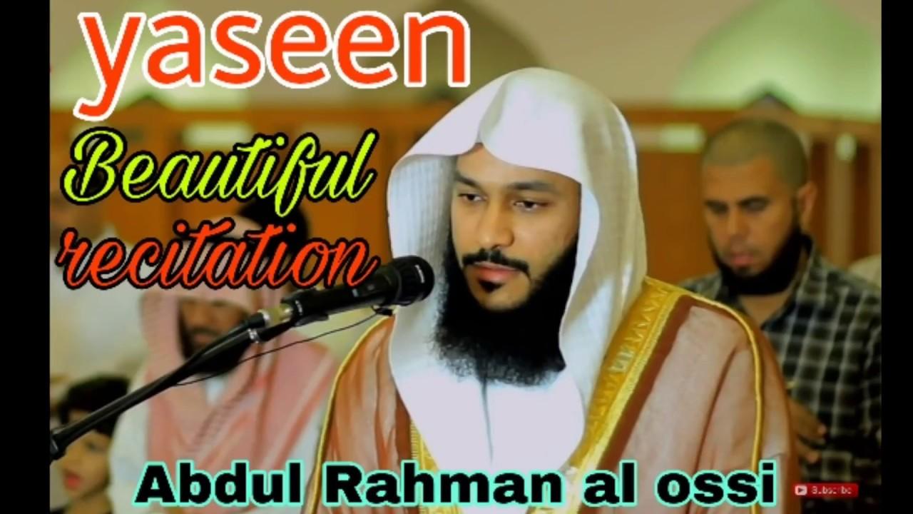 Download Surah yaseen beautiful recitation with HD text by Abdul Rahman al ossi