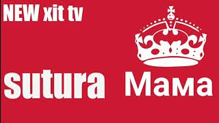 New xit tv (Suture-Мама)