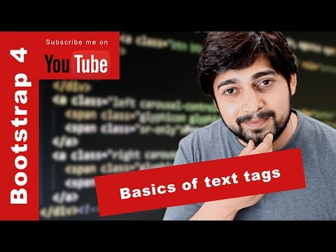 Basics of text tags in bootstrap 4