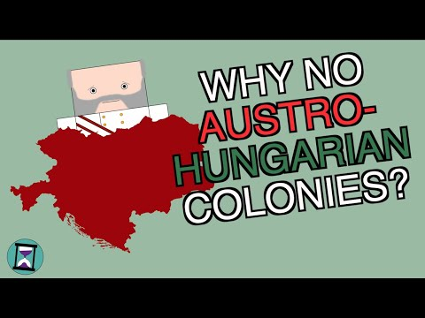 Why Didn't Austria-Hungary Have Any Overseas Colonies? (Short Animated Documentary)